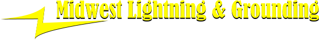 Midwest Lightning & Grounding Midwest Lightning & Grounding Protecting your home, your business, your world